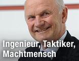 Ferdinand Piech, Aufsichtsratsvorsitzender der Volkswagen AG