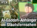 Al-Gaddafi-Anhänger feiern im Staatsfernsehen