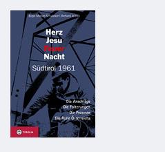 """Buchcover von """"Herz Jesu Feuer Nacht Südtirol 1961"""