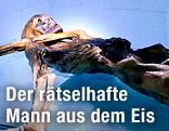 """Die mumifizierte Leiche des """"Ötzi"""" in der Kühlkammer des Südtiroler Archäologiemuseums in Bozen"""