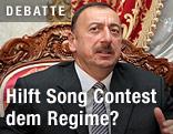 Aserbaidschans Präsident Ilham Alijew