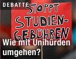 """Schild mit der Aufschrift """"Stoppt Studiengebühren"""""""