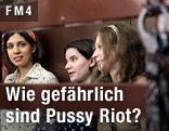 Mitglieder der Punkband Pussy Riot vor Gericht