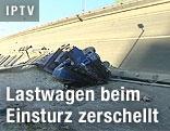 Zerschellter LKW und eingestürzte Brücke
