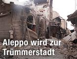 Zerstörte Häuser in der Altstadt von Aleppo