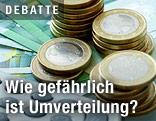Euromünzstapel und Geldscheine