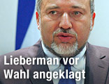 Israels Außenminister Avigdor Lieberman