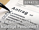 Pensionsantrag wird ausgefüllt