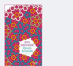 "Cover des Buchs ""Quasikristalle"" von Eva Menasse"
