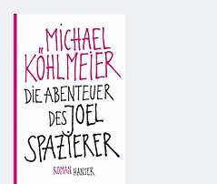 """Cover des Buchs """"Die Abenteuer des Joel Spazierer"""" von Michael Köhlmeier"""