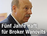 Euro-Invest-Broker Johann Wanovits im Gerichtssaal