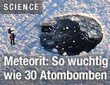 Einschlagsloch des Tscheljabinsk-Meteoriten