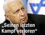 Der frühere israelische Ministerpräsident Ariel Scharon