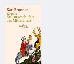 """Buchcover """"Kleine Kulturgeschichte des Mittelalters"""" von Karl Brunner"""