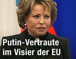 Chefin des russischen Föderationsrates Valentina Matwijenko