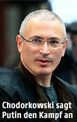 Kreml-Kritiker Michail Chodorkowski