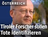 Der Leiter der Gerichtsmedizin in Innsbruck, Richard Scheithauer