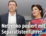 Separatistenführer Oleg Zarjow und Sopranistin Anna Netrebko