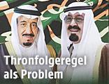 Prinz Salman und König Abdullah auf einem Plakat