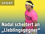 Rafael Nadal enttäuscht