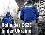 OSZE-Mitarbeiter in der Ukraine