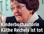 Die Kinder- u. Jugendbuchautorin Käthe Recheis
