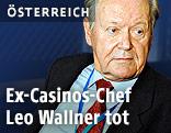 Archivbild von Ex-Casinos-Austria-Chef Leo Wallner