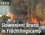 Brand im Flüchtlingscamp Brezice