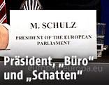 Namensschild von Martin Schulz, Präsident des EU-Parlaments
