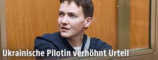 Ukrainische Pilotin Sawtschenko im Gerichtssaal