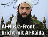 Der Anführer der syrischen Al-Nusra-Front, Abu Mohammed al-Dschaulani