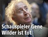 Komiker Gene Wilder