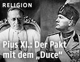 Mussolini, Pius XI