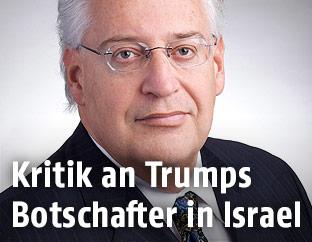Der künftige US-Botschafter in Israel, David Friedman