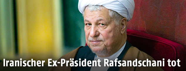 Der ehemalige iranische Präsident Akbar Haschemi Rafsandschani