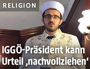Der Präsident der Islamischen Glaubensgemeinschaft in Österreich (IGGÖ), Ibrahim Olgun