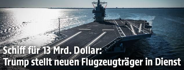 "Der Flugzeugträger ""USS Gerald R. Ford"""