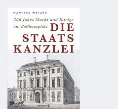"""Cover des Buchs """"Die Staatskanzlei"""""""