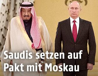 König Salman (Saudi Arabien), Wladimir Putin (Russland)