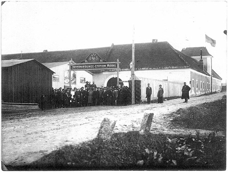 Internierungslager Markl Eingang, 1914-1918