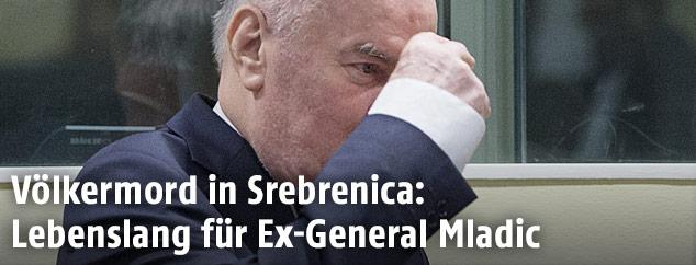 Ex-General Ratko Mladic im Gerichtssaal in Den Haag