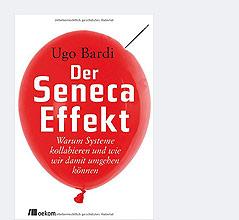 """Cover des Buchs """"Der Seneca-Effekt"""""""